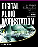 Digital Audio Workstation: Mixing, Recording and...