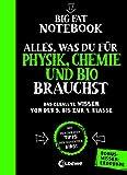 Big Fat Notebook - Alles, was du für Physik, Chemie...