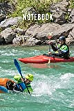 Notebook: Canoeing Kayak Canoe Book Paddle Guide...